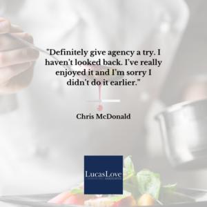 Chris McDonald, Lucas Love Associates Chef, Loves Agency